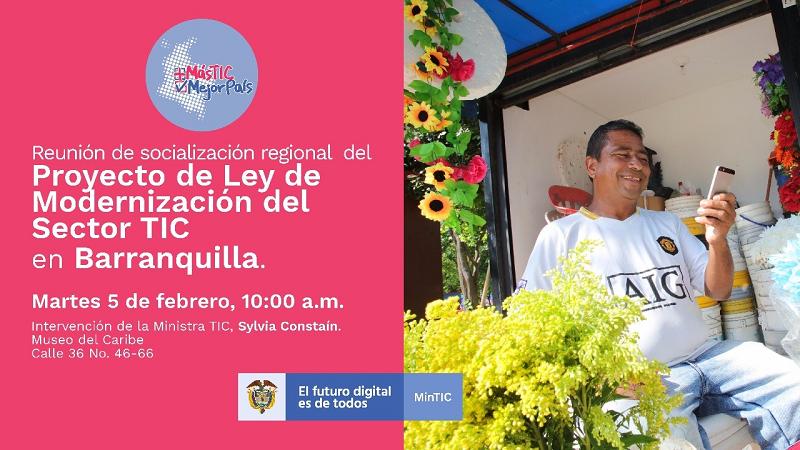 En Barranquilla, MinTIC socializa proyecto de ley de modernización del sector TIC, hoy martes 5 de febrero